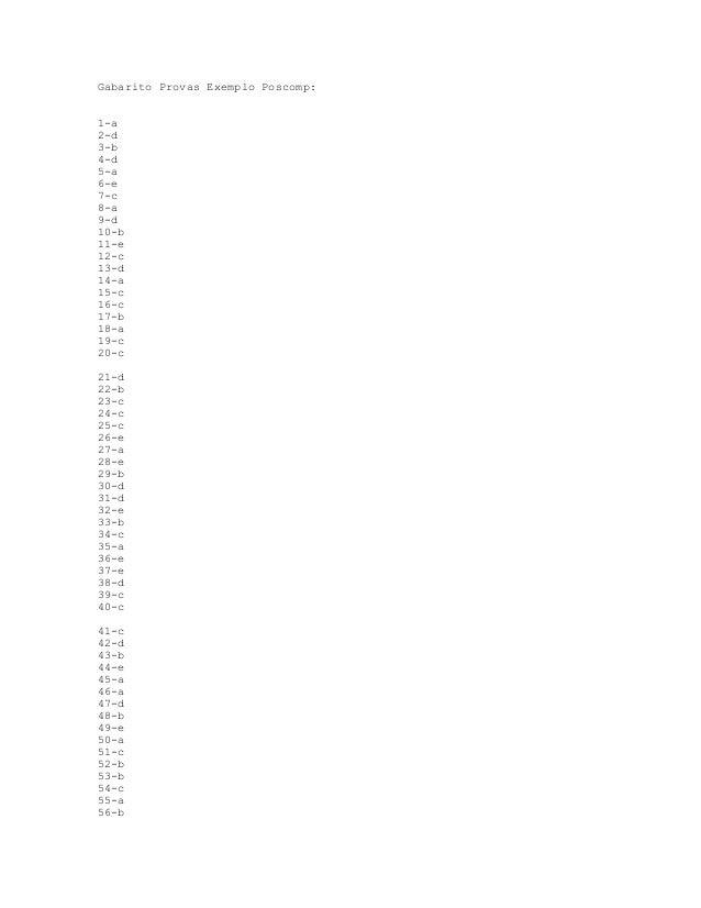 Gabarito Provas Exemplo Poscomp:1-a2-d3-b4-d5-a6-e7-c8-a9-d10-b11-e12-c13-d14-a15-c16-c17-b18-a19-c20-c21-d22-b23-c24-c25-...
