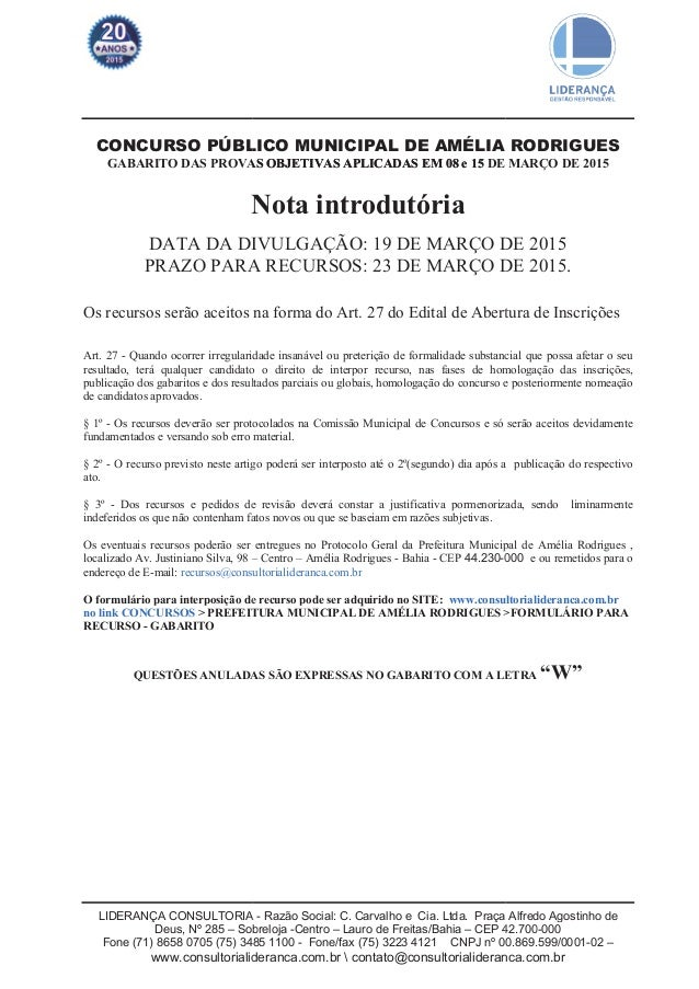 LIDERANÇA CONSULTORIA Deus, Nº 285 – Sob Fone (71) 8658 0705 (75) 3485 www.consultorialidera GABARITO DAS PROVAS OBJETIVAS...