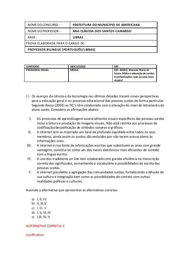 NOME DO CONCURSO :                PREFEITURA DO MUNICIPIO DE AMERICANA NOME DO PROFESSOR :               ANA CLÁUDIA DOS S...