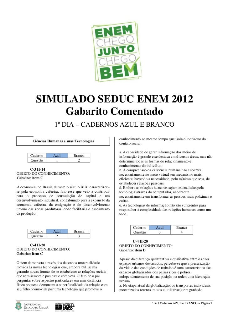 SIMULADO SEDUC ENEM 2012                Gabarito Comentado                        1º DIA – CADERNOS AZUL E BRANCO         ...