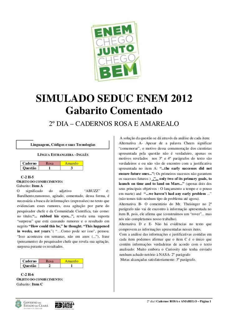 SIMULADO SEDUC ENEM 2012                Gabarito Comentado                    2º DIA – CADERNOS ROSA E AMAREALO           ...