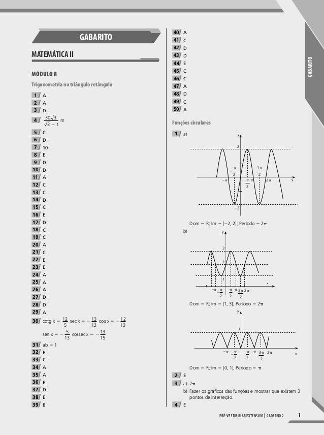 GABARiTO 1Pré-vestibular extensivo | caderno 2 GABARiTO MATEMáTicA MÓDULO 8 Trigonometria no triângulo retângulo 1 A 2 A 3...