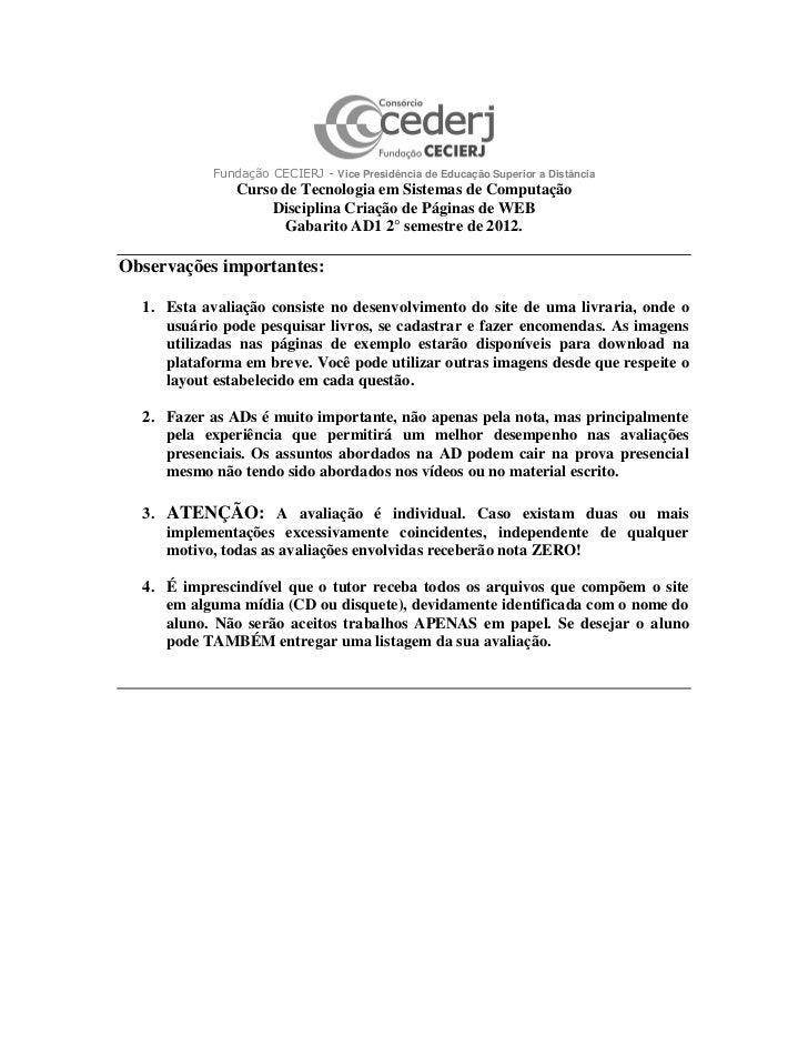 Fundação CECIERJ - Vice Presidência de Educação Superior a Distância                Curso de Tecnologia em Sistemas de Com...