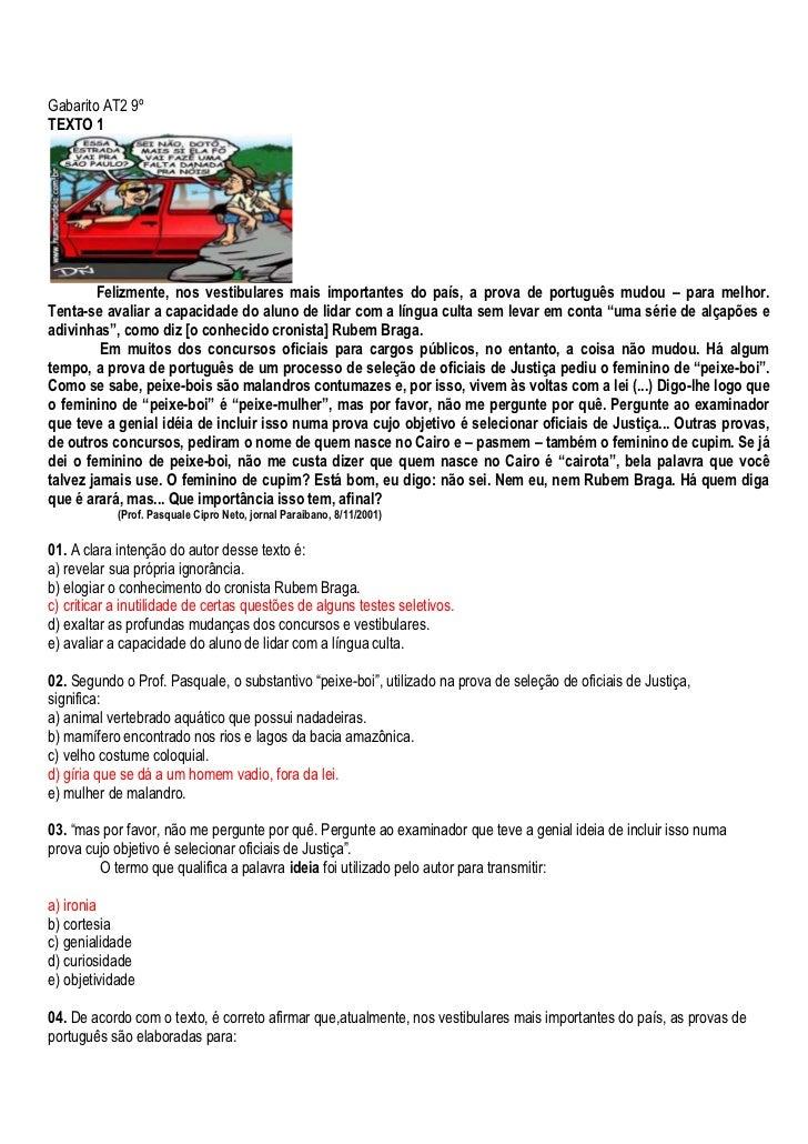 Gabarito AT2 9º <br />TEXTO 1<br />Felizmente, nos vestibulares mais importantes do país, a prova de português mudou – par...