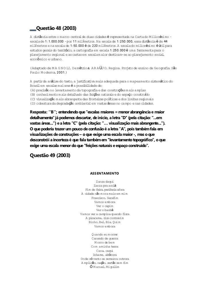 Questão 48 (2003)A d s ânc en re o marco cen ra de duas c   i t ia t                  t l          idades é r resen       ...
