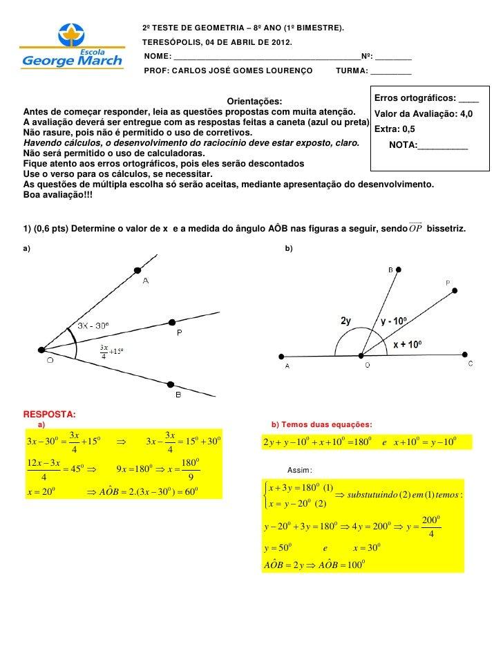 2º TESTE DE GEOMETRIA – 8º ANO (1º BIMESTRE).                             TERESÓPOLIS, 04 DE ABRIL DE 2012.               ...