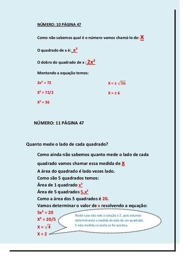 NÚMERO: 10 PÁGINA 47 Como não sabemos qual é o número vamos chamá-lo de: x O quadrado de x é: x² O dobro do quadrado de x ...