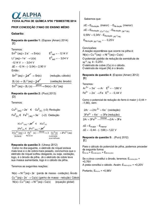FICHA ALPHA DE QUÍMICA Nº06 1ºBIMESTRE/2014 PROF.CONCEIÇÃO 3ºANO DO ENSINO MÉDIO Gabarito: Resposta da questão 1: (Espcex ...