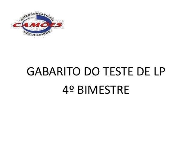 GABARITO DO TESTE DE LP     4º BIMESTRE