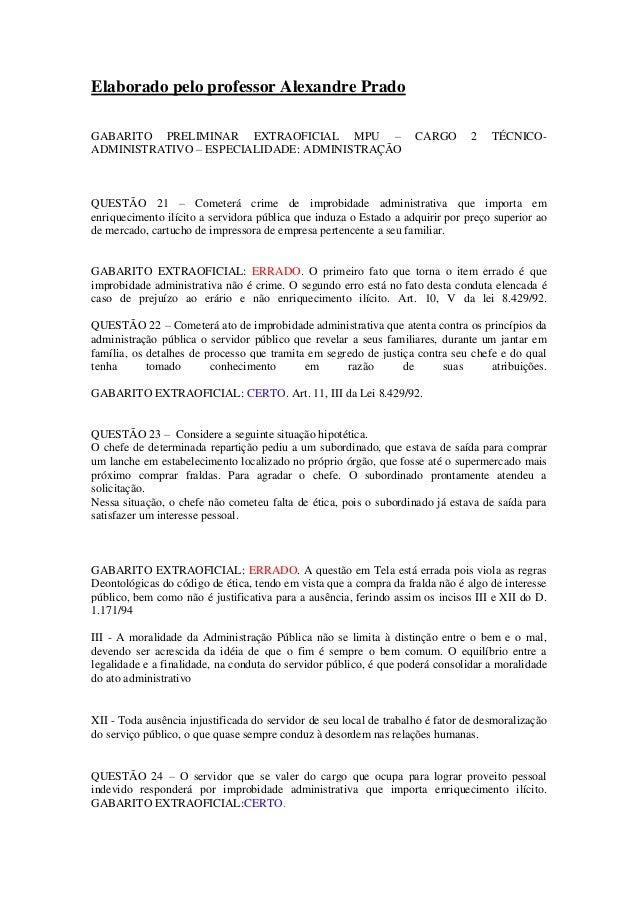 Elaborado pelo professor Alexandre PradoGABARITO PRELIMINAR EXTRAOFICIAL MPU – CARGO 2 TÉCNICO-ADMINISTRATIVO – ESPECIALID...