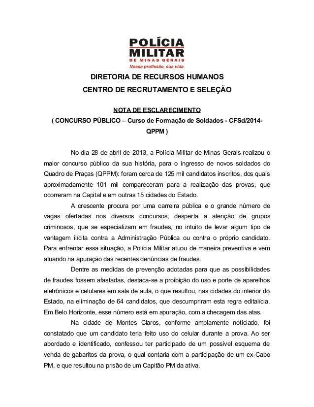 DIRETORIA DE RECURSOS HUMANOSCENTRO DE RECRUTAMENTO E SELEÇÃONOTA DE ESCLARECIMENTO( CONCURSO PÚBLICO – Curso de Formação ...