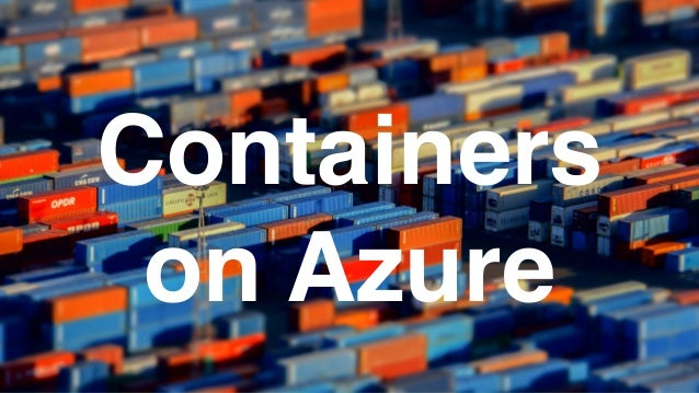 Containers on Azure