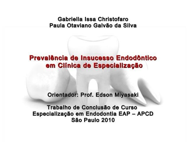Gabriella Issa ChristofaroGabriella Issa Christofaro Paula Otaviano Galvão da SilvaPaula Otaviano Galvão da Silva Prevalên...