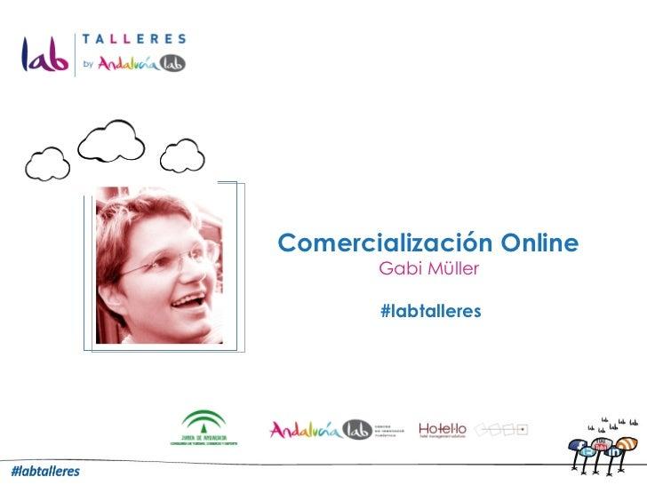 Comercialización Online Gabi Müller #labtalleres Logo de la empresa Foto del ponente