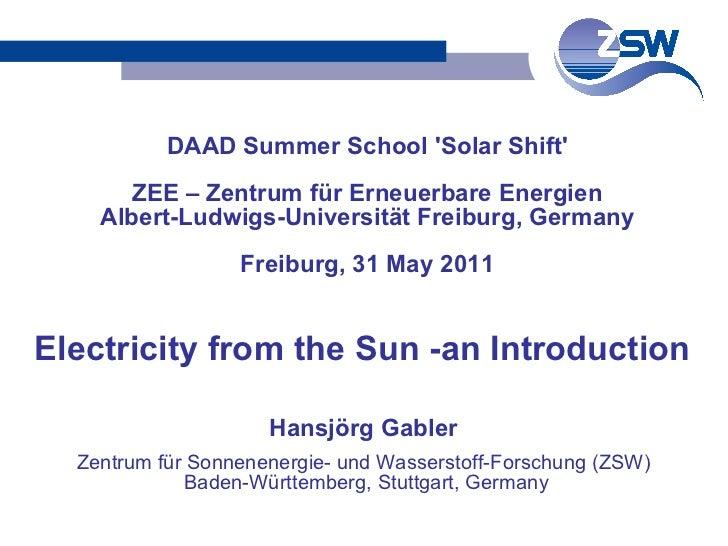 Hansjörg Gabler Zentrum für Sonnenenergie- und Wasserstoff-Forschung (ZSW) Baden-Württemberg, Stuttgart, Germany DAAD Summ...