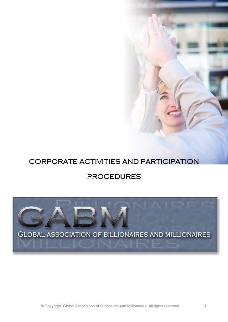 CORPORATE ACTIVITIES AND PARTICIPATION                              PROCEDURES  © Copyright. Global Association of Billion...
