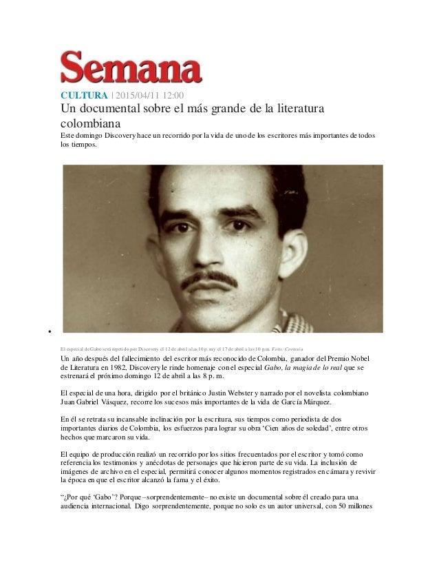 CULTURA | 2015/04/11 12:00 Un documental sobre el más grande de la literatura colombiana Este domingo Discovery hace un re...