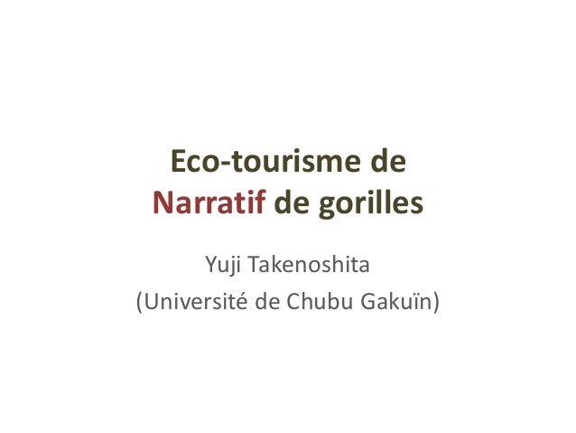 Eco-tourisme de Narratif de gorilles Yuji Takenoshita (Université de Chubu Gakuïn)