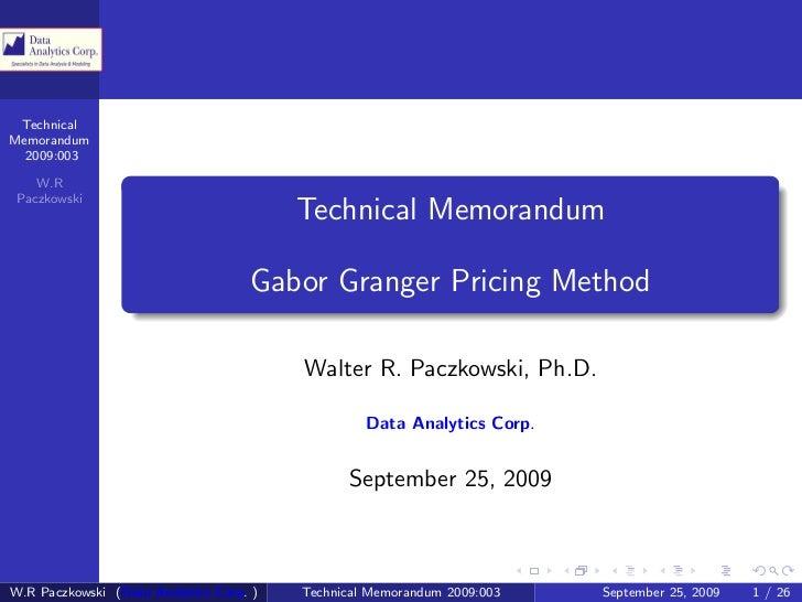 Technical Memorandum   2009:003      W.R  Paczkowski                                          Technical Memorandum        ...