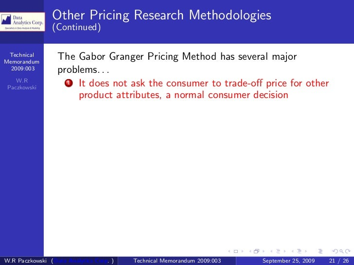 technical memorandum van westendorp price sensitivity Van westendorp price analysis: developed in 1976 by peter van westendorp, this form of price sensitivity van westendorp's premise is that price.