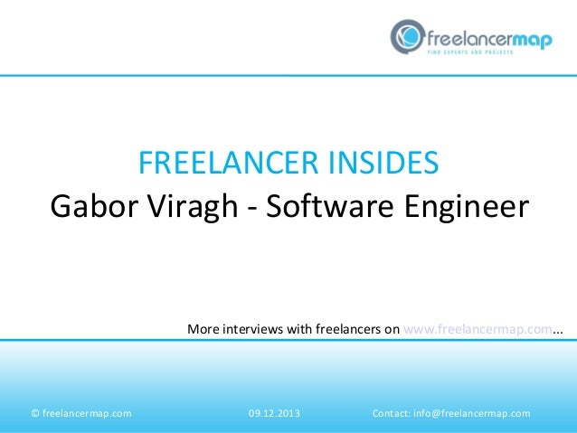 FREELANCER INSIDES Gabor Viragh - Software Engineer  More interviews with freelancers on www.freelancermap.com...  © freel...