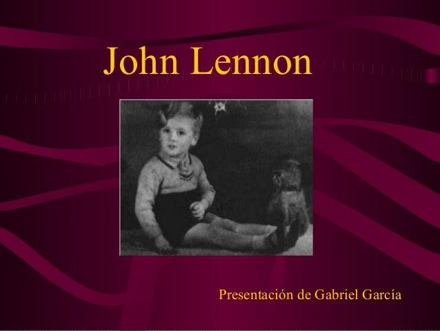 John Lennon      Presentación de Gabriel García