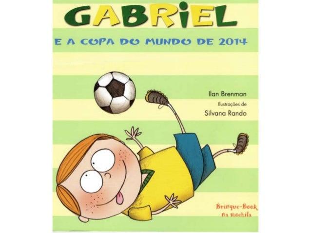 Gabriel descobriu 12 cidades brasileiras que serão sede da Copa
