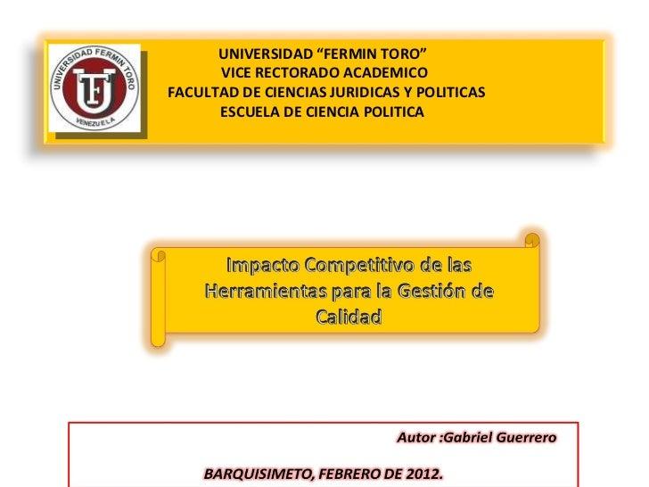 """UNIVERSIDAD """"FERMIN TORO""""  VICE RECTORADO ACADEMICO  FACULTAD DE CIENCIAS JURIDICAS Y POLITICAS ESCUELA DE CIENCIA POLITIC..."""