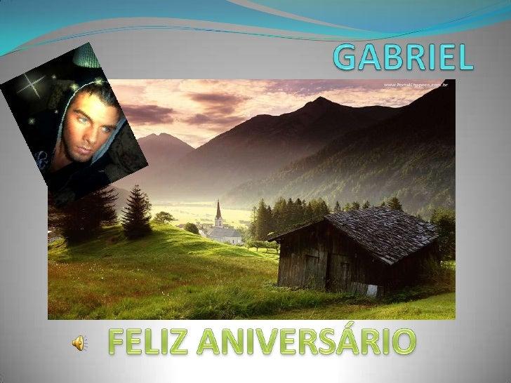 GABRIEL<br />FELIZ ANIVERSÁRIO<br />