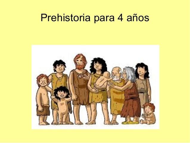 Prehistoria para 4 años
