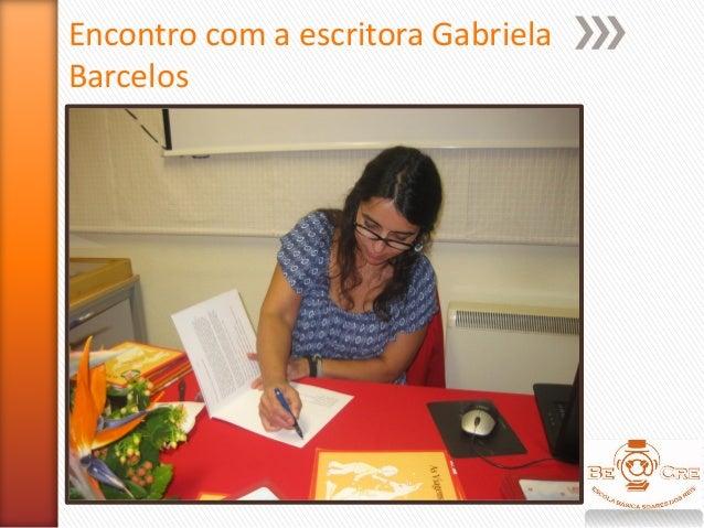 Encontro com a escritora Gabriela Barcelos