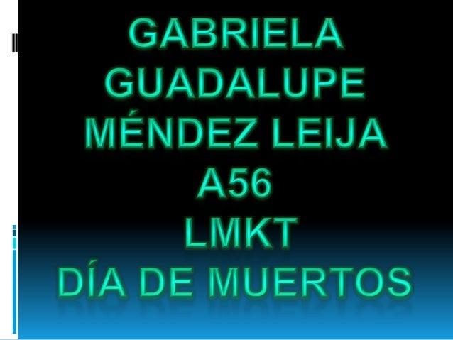 Gabriela guadalupe méndez leja