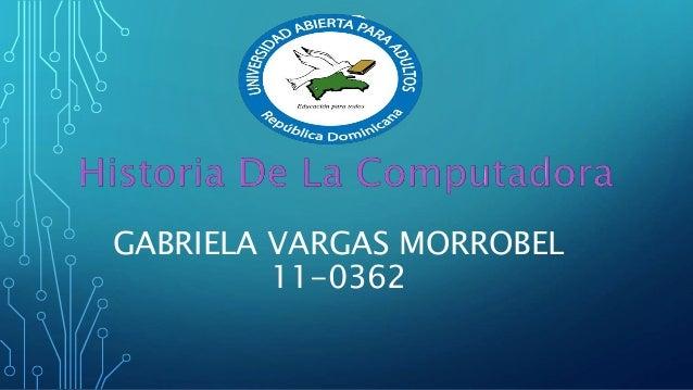 GABRIELA VARGAS MORROBEL 11-0362
