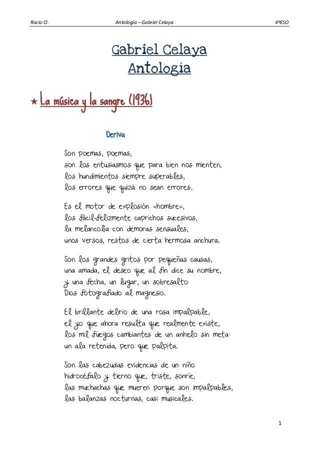 Rocío Cl. Antología – Gabriel Celaya 4ºESO 1 Gabriel Celaya Antología  La música y la sangre (1936) Deriva Son poemas, po...