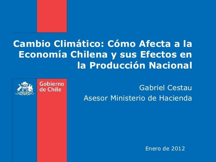 Cambio Climático: Cómo Afecta a la Economía Chilena y sus Efectos en           la Producción Nacional                     ...
