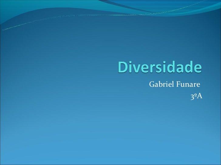 Gabriel Funare           3ºA