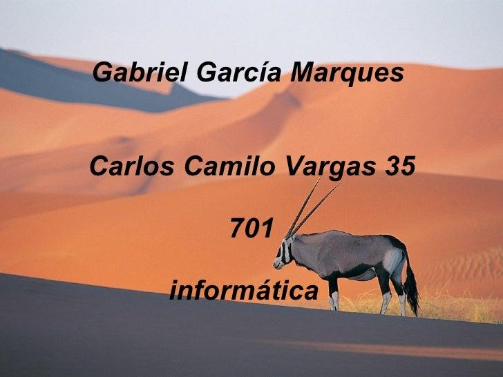 Gabriel García Marques  Carlos Camilo Vargas 35 701 informática