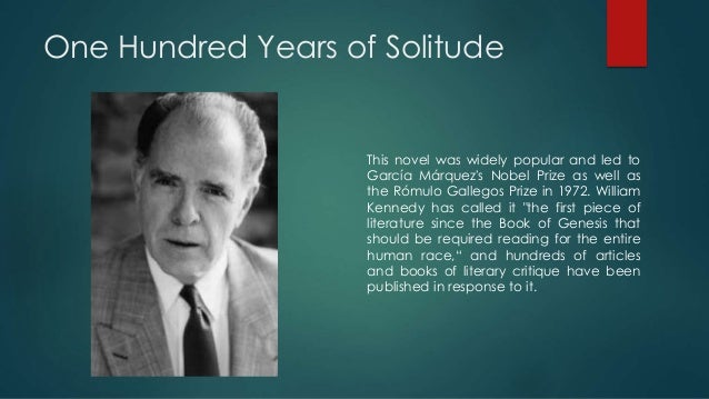an overview of history in one hundred years of solitude a novel by gabriel garcia marquez 100 years of solitude  overview, plot review, and analysis of this gabriel garcia marquez  you think that one hundred years of solitude is a novel particularly.