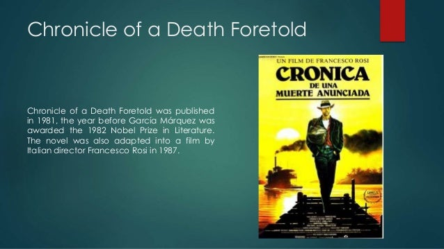 an analysis of the chronicle of a death foretold a novel by gabriel marquez Chronicle of a death foretold gabriel garcía márquez context gabriel garcía márquez was born in aracataca, colombia, in 1928, the eldest of sixteen children.