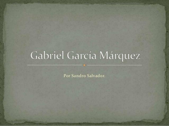 Por Sandro Salvador.