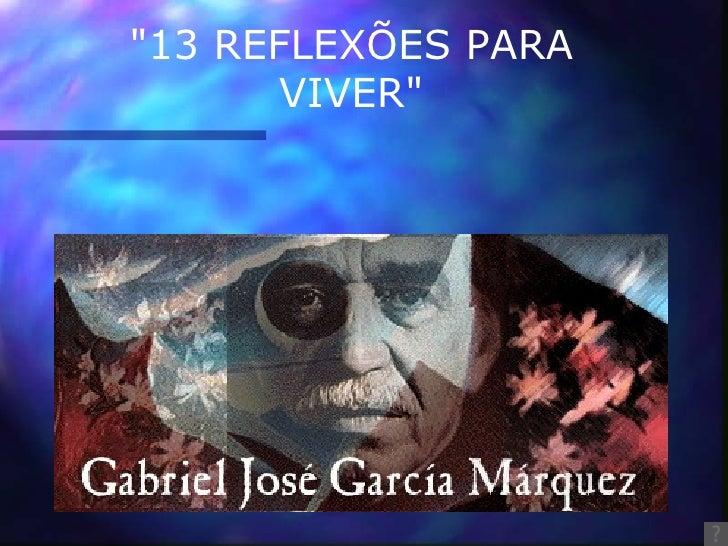 """""""13 REFLEXÕES PARA VIVER"""""""