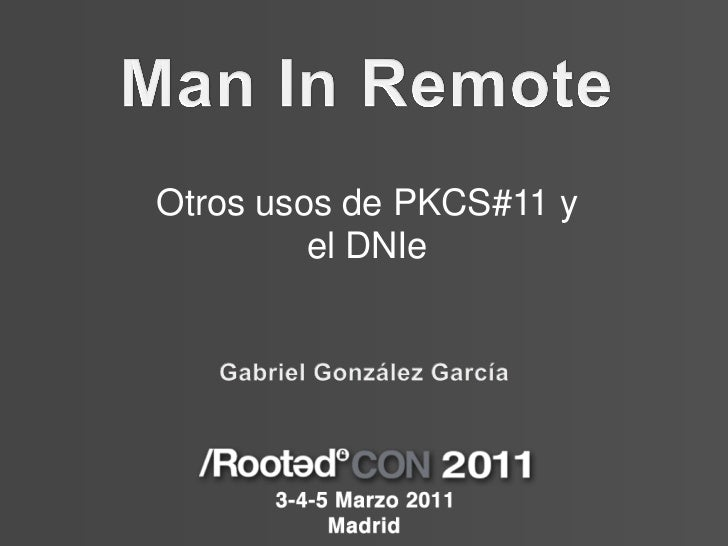 Otros usos de PKCS#11 y         el DNIe