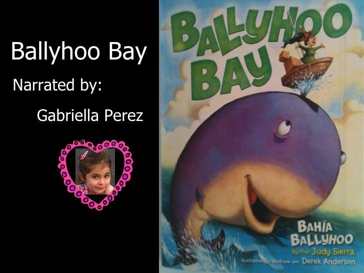 Ballyhoo BayNarrated by:   Gabriella Perez
