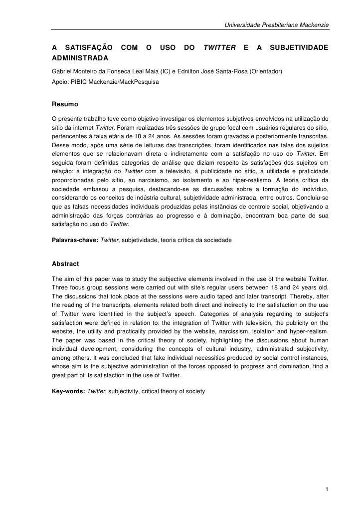 Universidade Presbiteriana MackenzieA SATISFAÇÃO               COM      O     USO      DO      TWITTER       E    A    SUB...