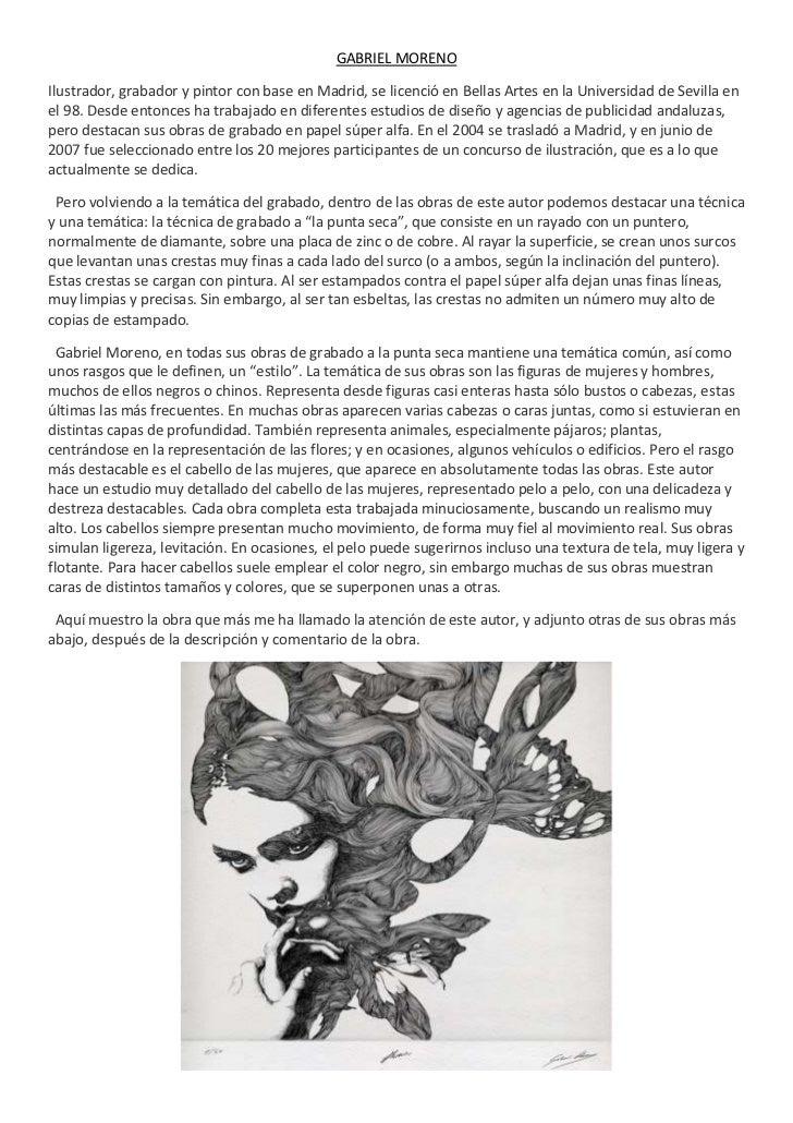 GABRIEL MORENOIlustrador, grabador y pintor con base en Madrid, se licenció en Bellas Artes en la Universidad de Sevilla e...