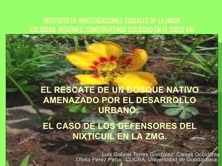 Luis Gabriel Torres González, Ciesas Occidente Ofelia Pérez Peña,. CUCBA, Universidad de Guadalajara,  INSTITUTO DE INVEST...