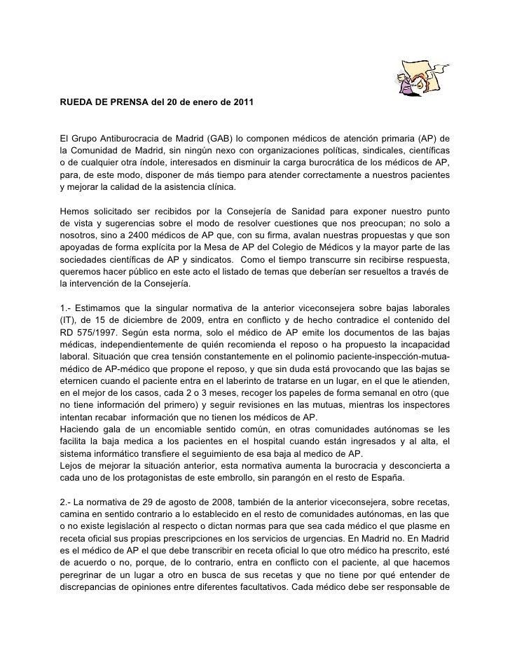 RUEDA DE PRENSA del 20 de enero de 2011El Grupo Antiburocracia de Madrid (GAB) lo componen médicos de atención primaria (A...