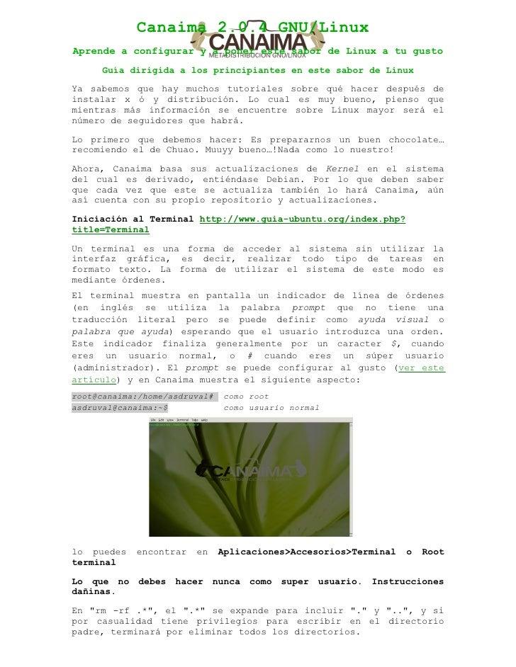 Canaima 2.0.4 GNU/Linux Aprende a configurar y a poner este sabor de Linux a tu gusto       Guía dirigida a los principian...