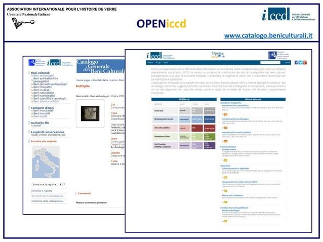 OPENiccd www.catalogo.beniculturali.it ASSOCIATION INTERNATIONALE POUR L'HISTOIRE DU VERRE Comitato Nazionale Italiano