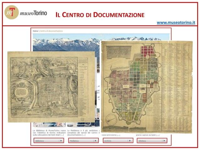 www.museotorino.it IL CENTRO DI DOCUMENTAZIONE